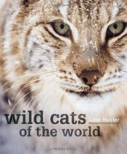 Wild Cats of the World - Luke Hunter 2015