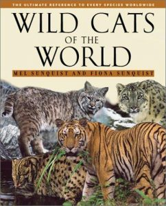 Wild Cats of the World - Sunquist 2002