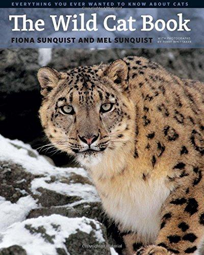 The Wild Cat Book by Fiona and Mel Sunquist 2014