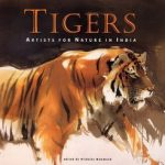 Tigers: Artists for Nature in India
